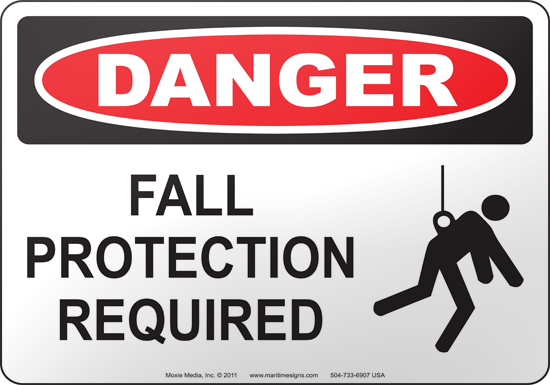 Sign which says: Danger Fall Protection Required